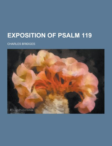 9781230464275: Exposition of Psalm 119