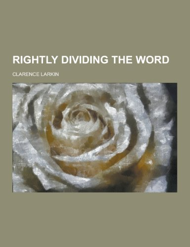 9781230466422: Rightly Dividing the Word