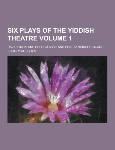9781230466651: Six Plays of the Yiddish Theatre Volume 1