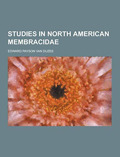 9781230466804: Studies in North American Membracidae
