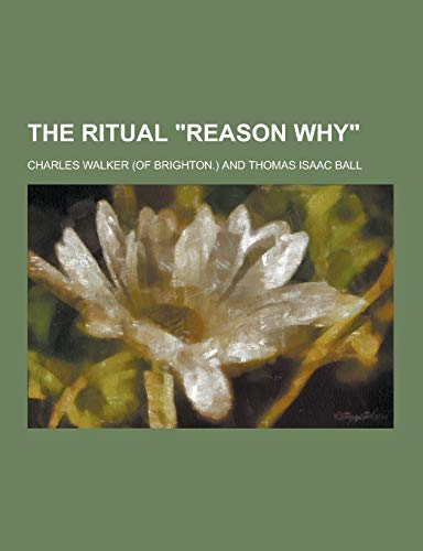 9781230468457: The Ritual Reason Why