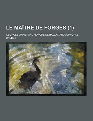 9781230470788: Le Maitre de Forges (1) (French Edition)