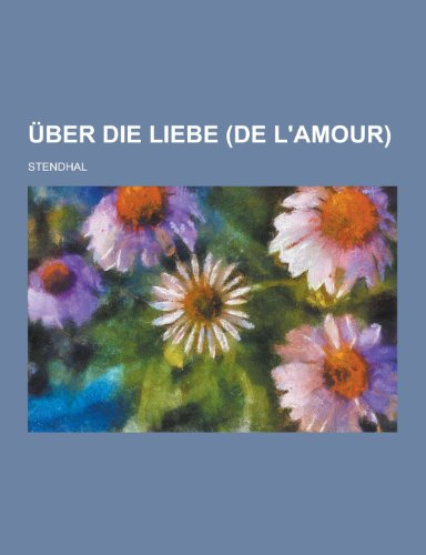 9781230471532: Uber Die Liebe (de L'Amour)