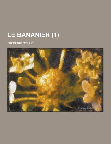 9781230472386: Le Bananier (1) (French Edition)