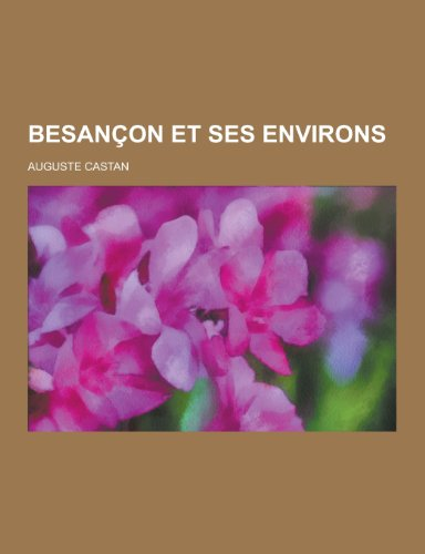 9781230474601: Besancon Et Ses Environs (French Edition)