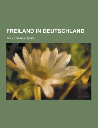 Freiland in Deutschland: Franz Oppenheimer