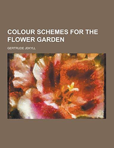 9781230731438: Colour Schemes for the Flower Garden