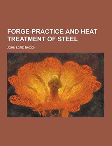 9781230733036: Forge-Practice and Heat Treatment of Steel
