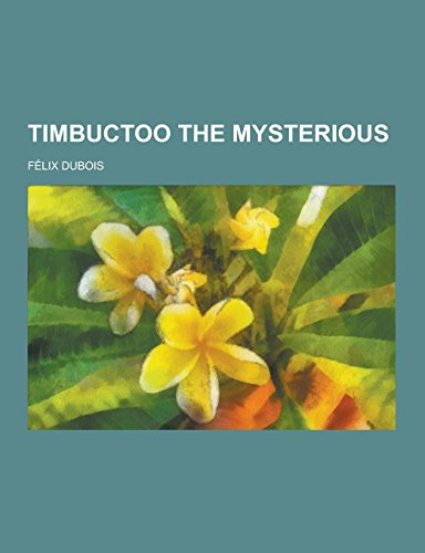 9781230733043: Timbuctoo the Mysterious