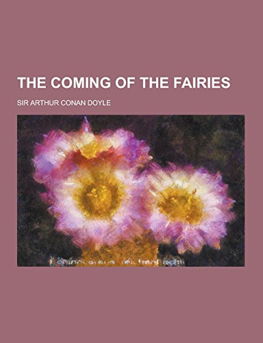 9781230734590: The Coming of the Fairies