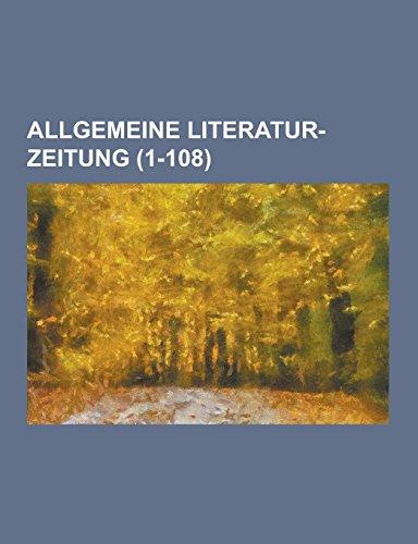 Allgemeine Literatur-Zeitung (1-108 )