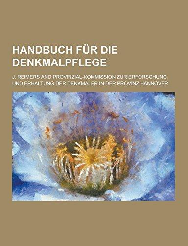 9781230735344: Handbuch Fur Die Denkmalpflege (German Edition)