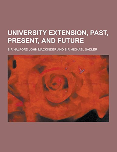 9781230735962: University Extension, Past, Present, and Future
