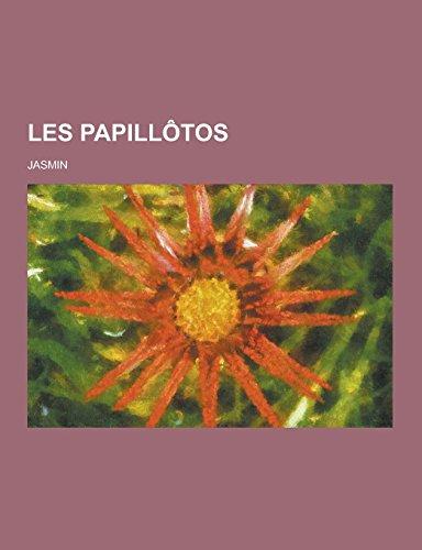 9781230736921: Les Papillotos