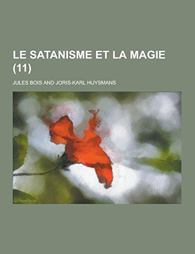 9781230737324: Le Satanisme Et La Magie (11 )