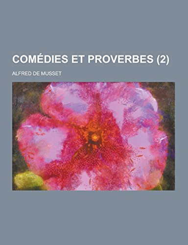9781230738628: Comedies Et Proverbes (2 ) (French Edition)