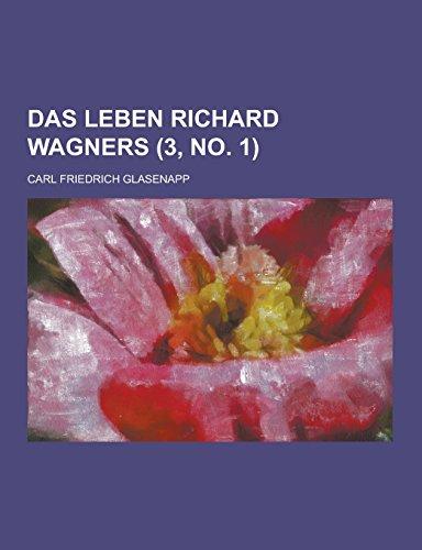 Das Leben Richard Wagners (3, No. 1 ): Carl Friedrich Glasenapp