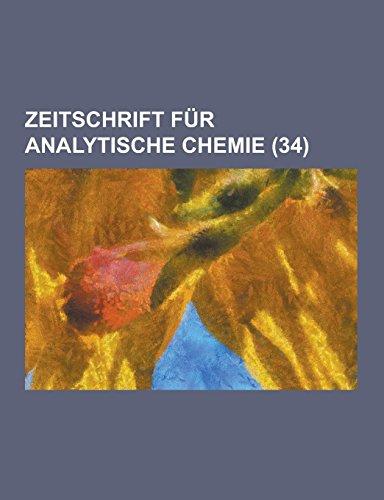 Zeitschrift Fur Analytische Chemie (34 )