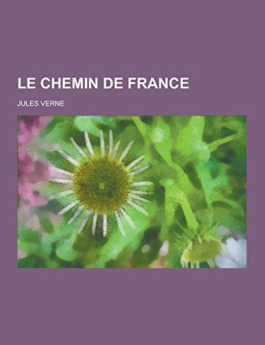 9781230740904: Le Chemin de France