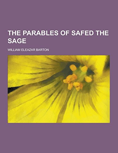 9781230741710: The Parables of Safed the Sage