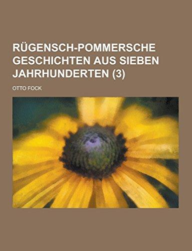 Rugensch-Pommersche Geschichten Aus Sieben Jahrhunderten (3 ): Otto Fock