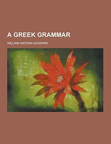 9781230858135: A Greek Grammar