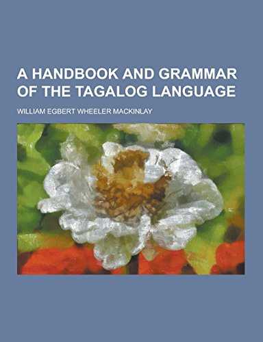 9781230858258: A Handbook and Grammar of the Tagalog Language