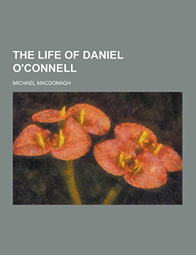 9781230858777: The Life of Daniel O'Connell