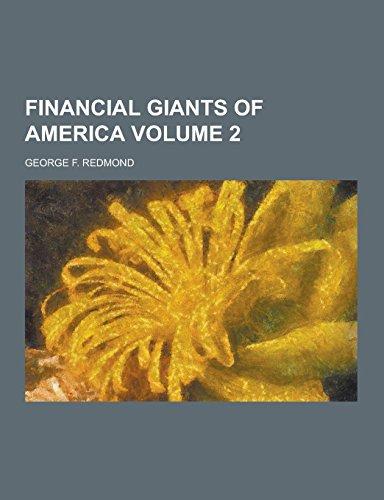 9781230858913: Financial Giants of America Volume 2