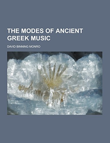 9781230859521: The Modes of Ancient Greek Music