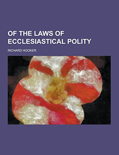9781230861203: Of the Laws of Ecclesiastical Polity
