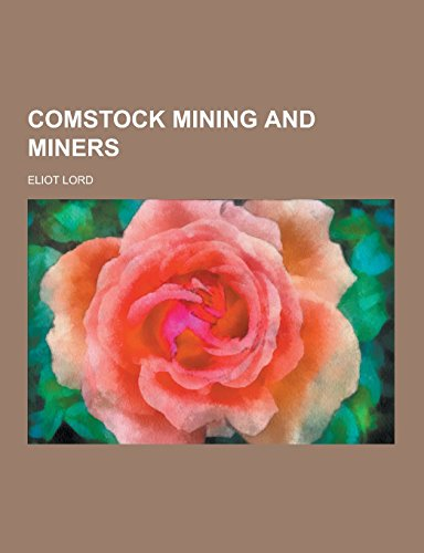 9781230861999: Comstock Mining and Miners