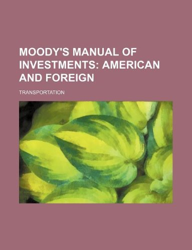 9781231016251: Moody's manual of investments; American and foreign. Transportation
