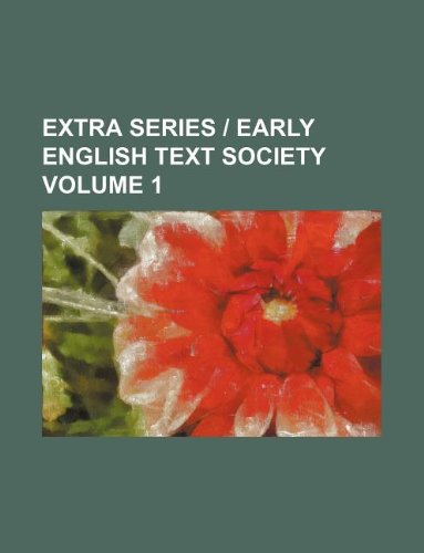 9781231019474: Extra series | early English text society Volume 1