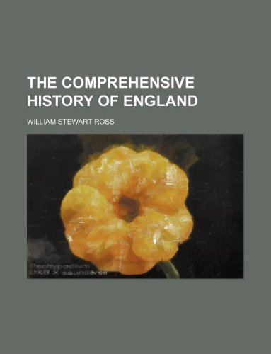 9781231020968: The comprehensive history of England