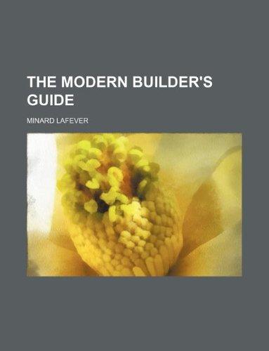 9781231021262: The Modern Builder's Guide