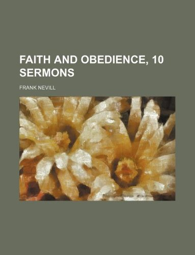 9781231024133: Faith and obedience, 10 sermons