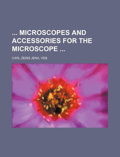 9781231024911: Microscopes and accessories for the microscope