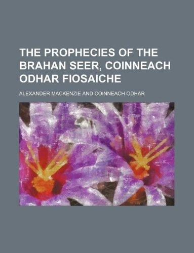 9781231046913: The prophecies of the Brahan seer, Coinneach Odhar Fiosaiche