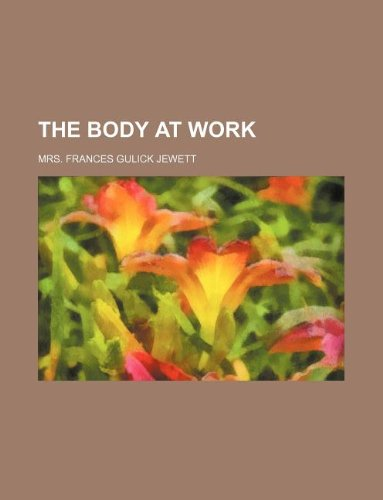 9781231049235: The body at work