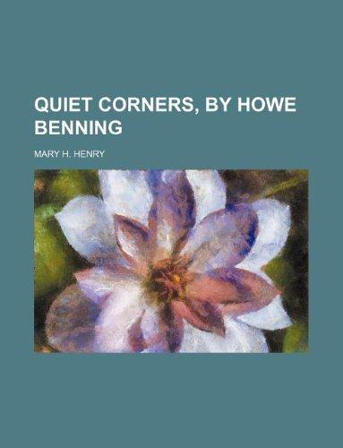 9781231053089: Quiet corners, by Howe Benning