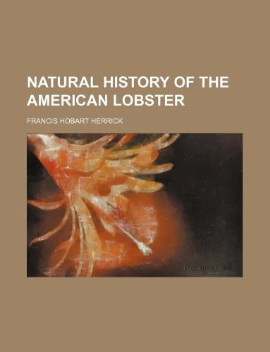 9781231054024: Natural history of the American lobster