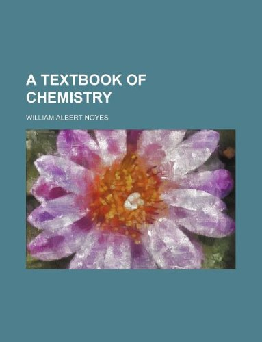 9781231064061: A textbook of chemistry