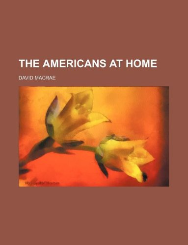 9781231090381: THE AMERICANS AT HOME
