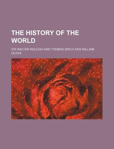 9781231100431: The History of the World