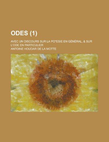 Odes; Avec Un Discours Sur La Po: United States Bureau