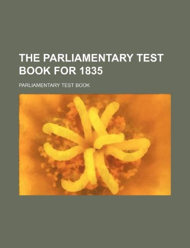 9781231119556: The Parliamentary test book for 1835