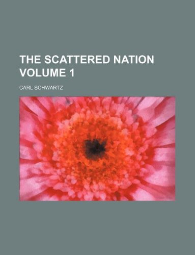 9781231126103: The Scattered nation Volume 1