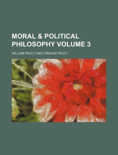 9781231127537: Moral & political philosophy Volume 3