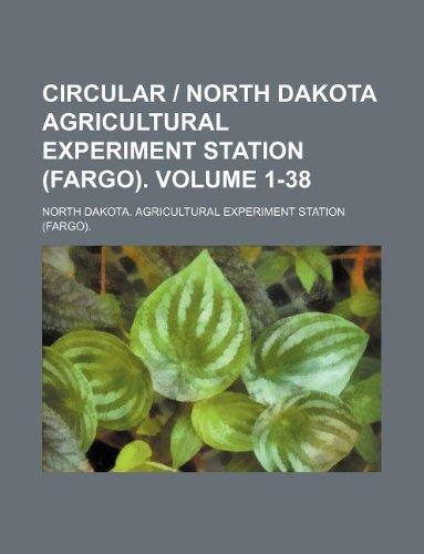 9781231137468: Circular | North Dakota Agricultural Experiment Station (Fargo). Volume 1-38